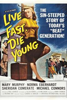 Live Fast, Die Young  - Live Fast, Die Young