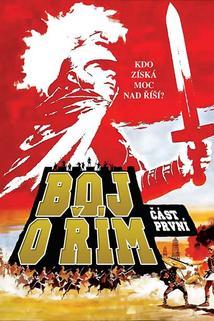 Boj o Řím I.  - Kampf um Rom I