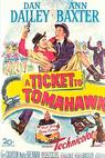 A Ticket to Tomahawk (1950)