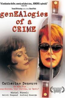 Généalogies d'un crime  - Généalogies d'un crime