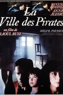 Ville des pirates, La