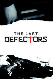 The Last Defectors ()