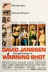 Warning Shot (1967)