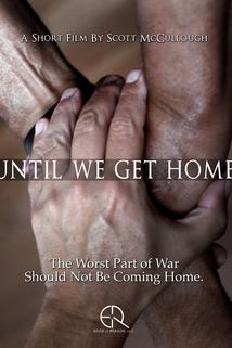 Until We Get Home