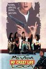 Mi vida loca (1993)