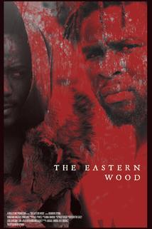 The Eastern Wood