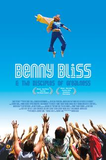 Benny Bliss and the Disciples of Greatness  - Benny Bliss and the Disciples of Greatness