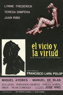 Vicio y la virtud, El