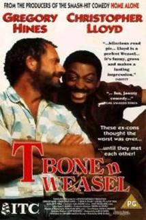 T Bone a Weasel