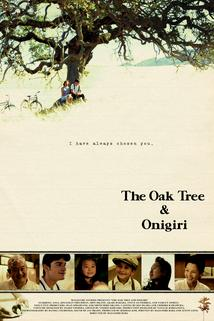 The Oak Tree and Onigiri