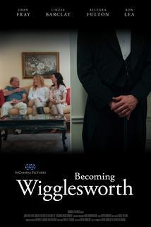 Becoming Wigglesworth