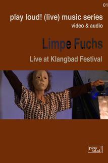 Limpe Fuchs: Live at Klangbad Festival