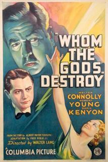 Whom the Gods Destroy