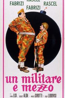 Militare e mezzo, Un  - Militare e mezzo, Un