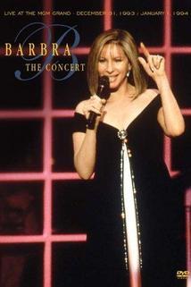 Barbra Streisand: The Concert  - Barbra: The Concert