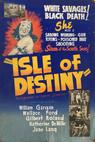 Isle of Destiny (1940)