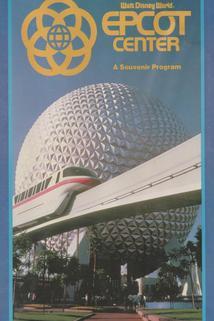 Walt Disney World EPCOT Center: A Souvenir Program