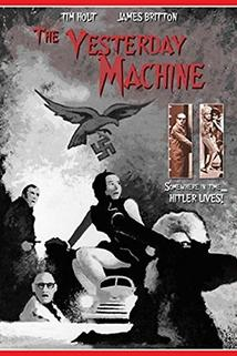 The Yesterday Machine