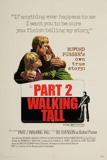 Walking Tall Part II
