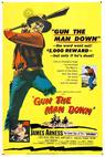 Gun the Man Down (1956)