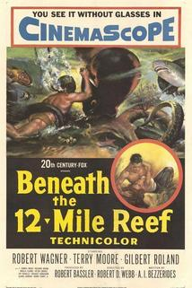 Beneath the 12-Mile Reef  - Beneath the 12-Mile Reef