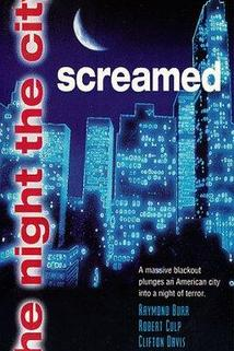 The Night the City Screamed  - The Night the City Screamed