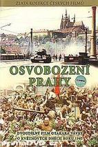 Plakát k filmu: Osvobození Prahy
