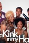 Kink in My Hair, 'da
