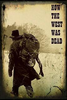 How the West Was Dead
