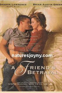 Friend's Betrayal, A  - Friend's Betrayal, A