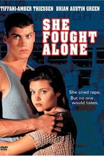 She Fought Alone  - She Fought Alone