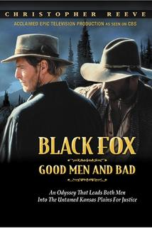 Černý lišák 3: Lidé dobří a zlí