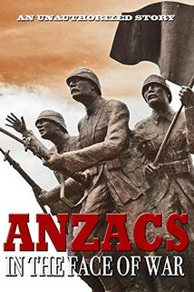 Anzacs in the Face of War