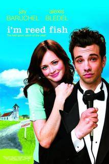 Tady Reed Fish  - I'm Reed Fish