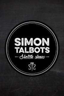 Simon Talbots Sketch Show