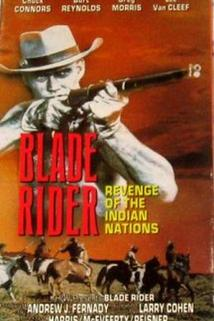 Blade Rider, Revenge of the Indian Nations