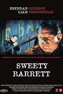 Tale of Sweety Barrett, The