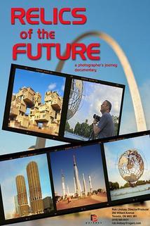 Relics of the Future  - Relics of the Future