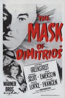 The Mask of Dimitrios  - The Mask of Dimitrios