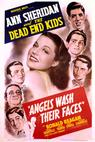 The Angels Wash Their Faces (1939)