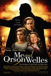 Me and Orson Welles  - Me and Orson Welles