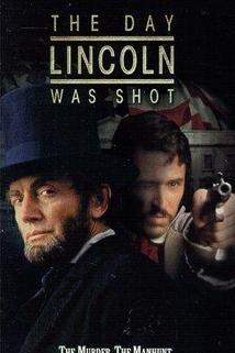 Den, kdy zabili Lincolna