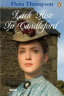 Lark Rise to Candleford  - Lark Rise to Candleford