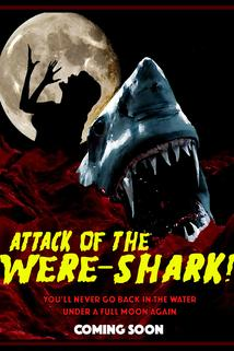 Attack of the Were-Shark!