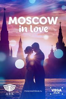 Moskva vlyublyonnaya