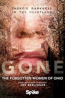 Gone: The Forgotten Women of Ohio  - Gone: The Forgotten Women of Ohio