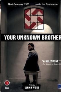 Dein unbekannter Bruder