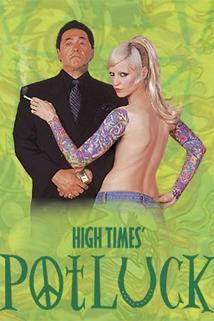 High Times Potluck  - High Times Potluck