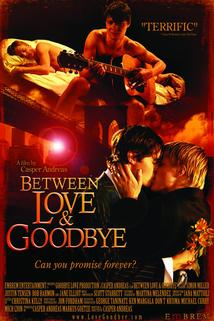 Between Love & Goodbye  - Between Love & Goodbye