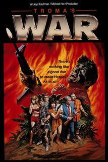 Troma's War